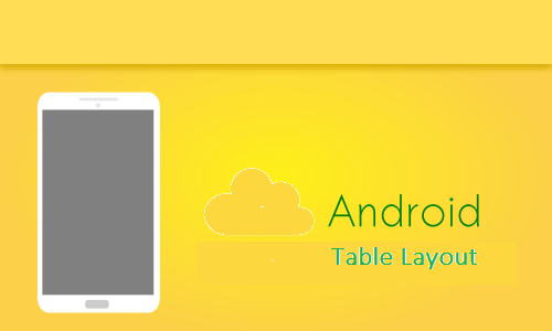Android tablelayout таблица