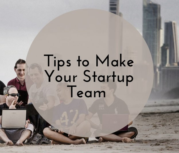 tips-to-make-your-startup-team