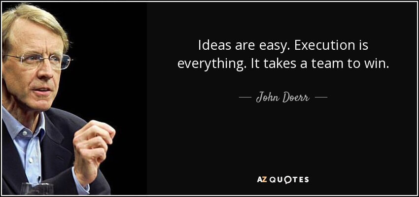 quote-ideas-are-easy-execution-is-everything-it-takes-a-team-to-win-john-doerr-92-71-88