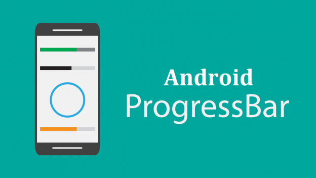 How to Embrace The Power of Android Progress Bar As a