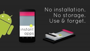 Android Instant App Development