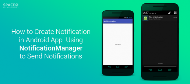 How to Create Notification in Android App Using NotificationManager