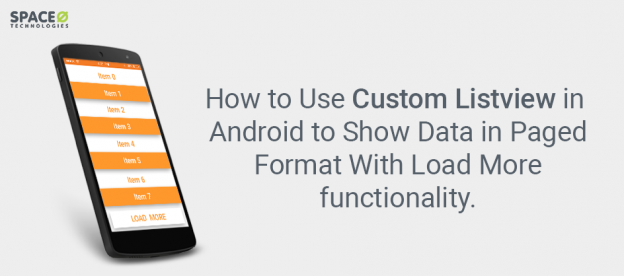 How to Use Custom Listview in Android With Load More
