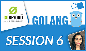 Golang training session 6