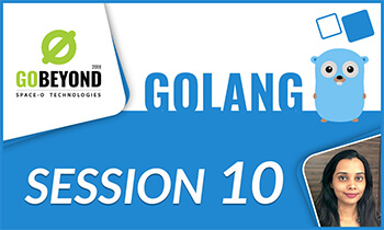 Golang training session 10