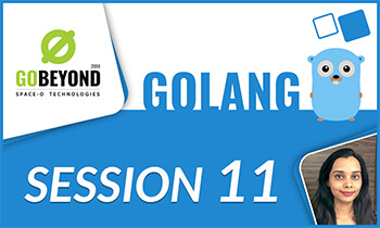 Golang training session 11