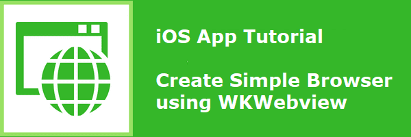 iOS Tutorial: How to Create a Simple Browser With WKWebView