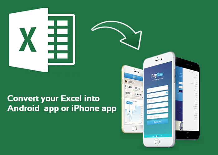 convert your Excel spreadsheet into mobile app