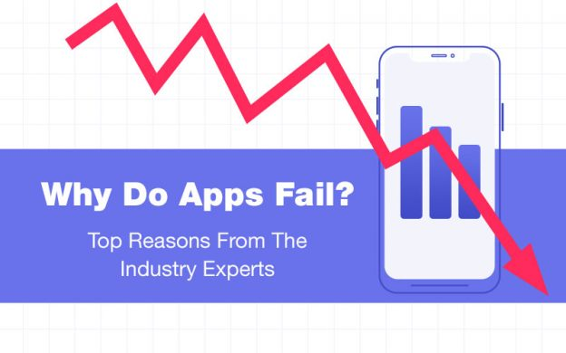 Why Do Apps Fail? Top 5 Reasons From The Industry Experts